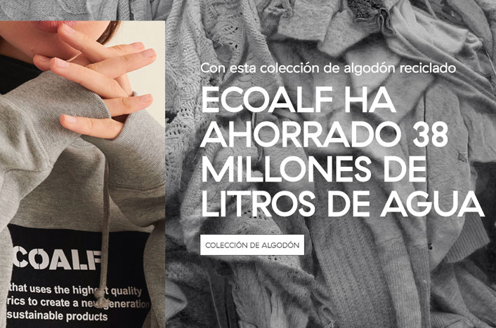 Algodón de Ecoalf, la empresa de ropa hecha con materiales reciclados